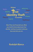 True Identity Theft