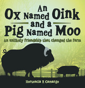 An Ox Named Oink and a Pig Named Moo