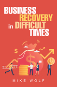 Business Recovery in Difficult Times