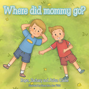 Where Did Mommy Go?