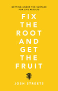Fix the Root and Get the Fruit