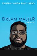 Dream Master: a Memoir