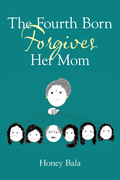 The Fourth Born Forgives Her Mom