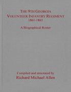 The 9th Georgia Volunteer Infantry Regiment, 1861-1865