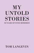 My Untold Stories