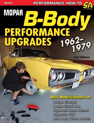 Mopar B-Body Performance Upgrades 1962-1979