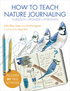 How to Teach Nature Journaling
