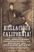 Hellacious California!