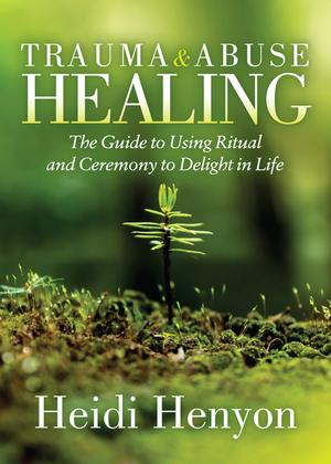 Trauma and Abuse Healing
