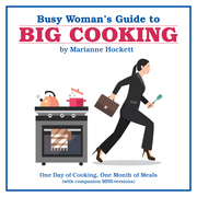 Busy Woman's Guide to Big Cooking
