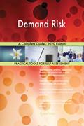 Demand Risk A Complete Guide - 2020 Edition