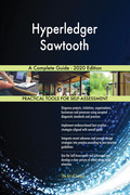 Hyperledger Sawtooth A Complete Guide - 2020 Edition