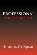 Professional Investigation