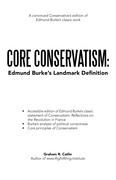 Core Conservatism: Edmund Burke's Landmark Definition