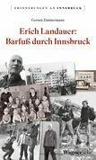 Erich Landauer: Barfuß durch Innsbruck