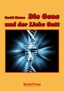 Die Gene und der Liebe Gott