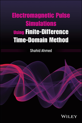 Electromagnetic Pulse Simulations Using Finite-Difference Time-Domain Method