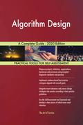 Algorithm Design A Complete Guide - 2020 Edition
