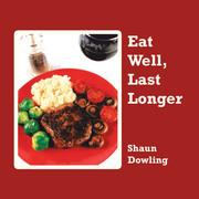 Eat Well, Last Longer
