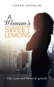 A Woman's Sweet Lemons