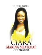 Ciara Making Meatloaf for Memom