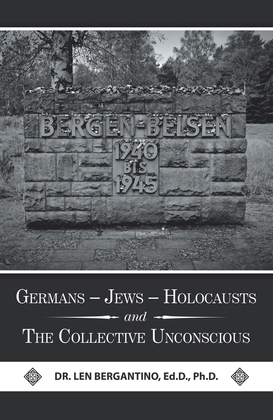 Germans – Jews – Holocausts and the Collective Unconscious