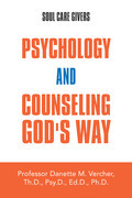 Psychology and Counseling God's Way