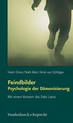 Feindbilder – Psychologie der Dämonisierung