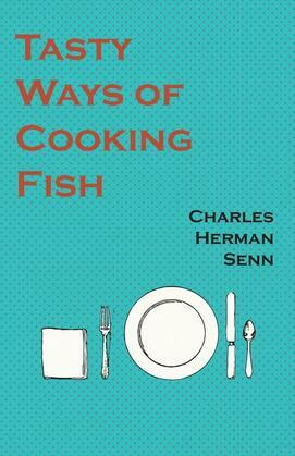 Tasty Ways of Cooking Fish