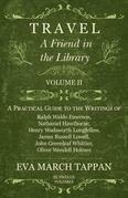 Travel - A Friend in the Library - Volume II