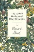 The Twelve Healers and Other Remedies