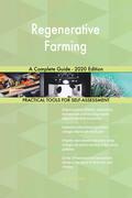 Regenerative Farming A Complete Guide - 2020 Edition