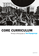 Tod Papageorge: Core Curriculum