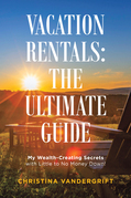 Vacation Rentals: the Ultimate Guide