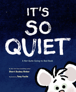 It's So Quiet