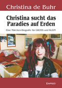 Christina sucht das Paradies auf Erden