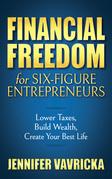 Financial Freedom for Six-Figure Entrepreneurs