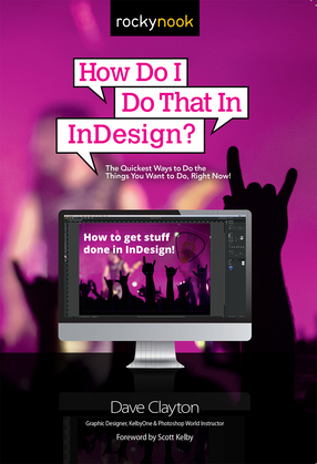 How Do I Do That In InDesign?