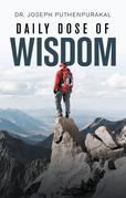 Daily Dose of Wisdom
