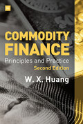 Commodity Finance -- 2nd Edition