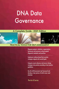 DNA Data Governance A Complete Guide - 2021 Edition