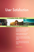 User Satisfaction A Complete Guide - 2021 Edition