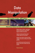 Data Manipulation A Complete Guide - 2021 Edition