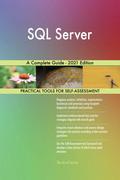 SQL Server A Complete Guide - 2021 Edition
