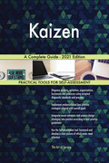 Kaizen A Complete Guide - 2021 Edition