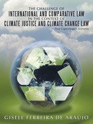 The Challenge of International and Comparative Law in the Context of Climate Justice and Climate Change Law