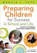 Preparing Children for Success in School and Life