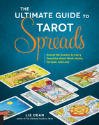 The Ultimate Guide to Tarot Spreads