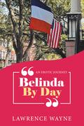 """Belinda by Day"""