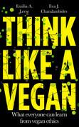 Think Like a Vegan